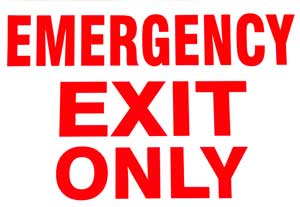 SIGN,EMERGNCY EXIT ONLY(7X10)